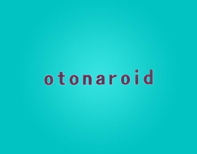 OTONAROID