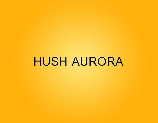 HUSH AURORA