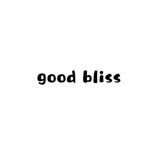 good bliss