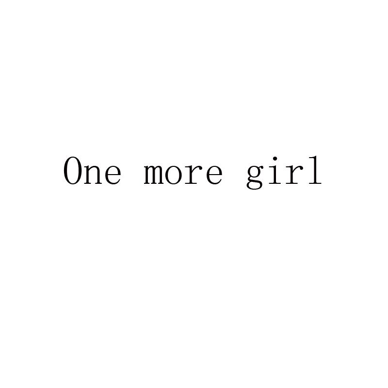 ONE MORE GIRL