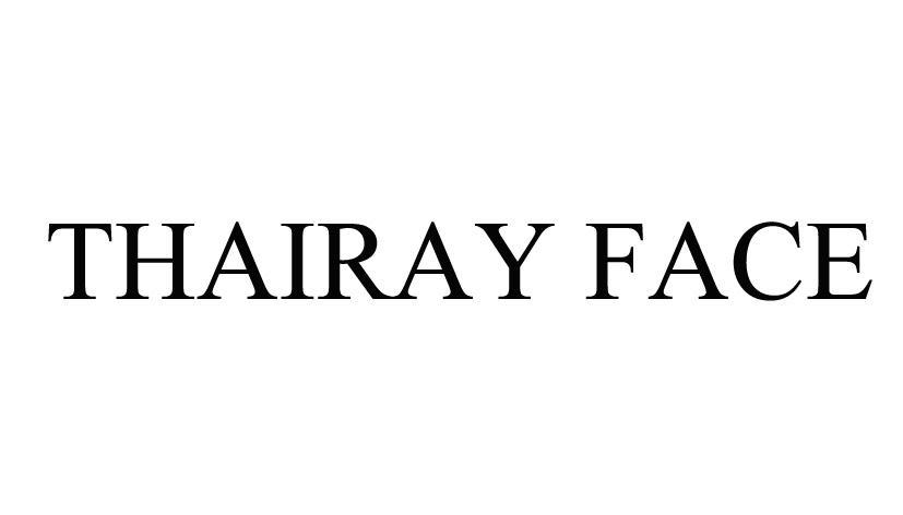THAIRAY FACE