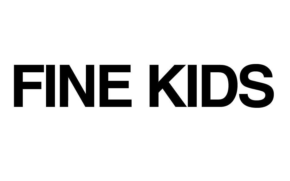 FINE KIDS